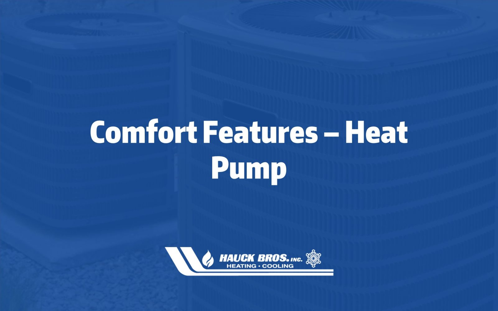 heat pump comfort features